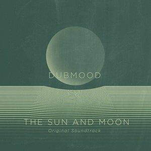 The Sun And Moon (Original Soundtrack)