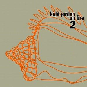 Kidd Jordan On Fire Vol. 2