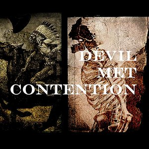 Devil Met Contention