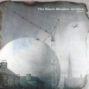 The Black Meadow Archive Volume 1