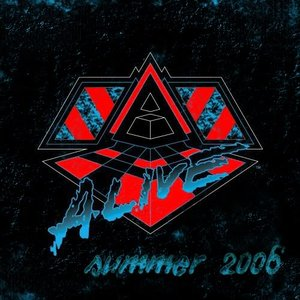 Alive Summer 2006