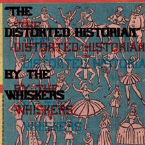The Distorted Historian