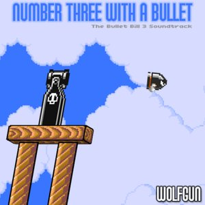 Number Three With a Bullet