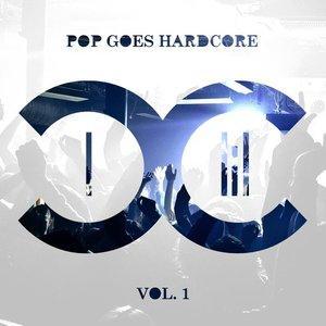 Pop Goes Hardcore - Volume 1