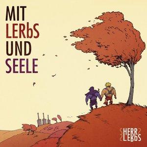 Mit Lerbs und Seele