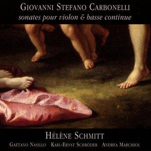Carbonelli: Violin Sonatas Nos. 1, 6-7, 10, and 12
