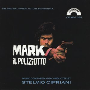 Mark Il Poliziotto: The Original Motion Picture Soundtrack