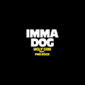 Imma Dog (feat. PnB Rock)