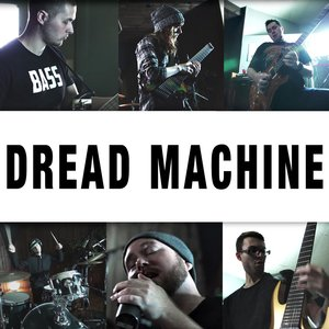Dread Machine