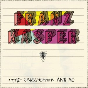 The Grasshopper and Me