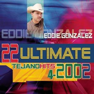22 Ultimate Tejano Hits 2002