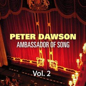 Peter Dawson - Ambassador of Song Vol 2