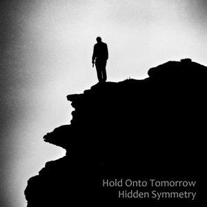 Hold onto Tomorrow