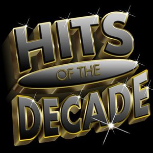 Hits Of The Decade 2000-2009