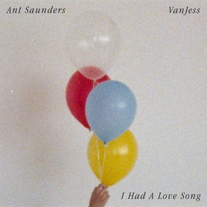 I Had A Love Song (feat. VanJess)