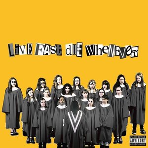 LIVE FAST DIE WHENEVER [Explicit]
