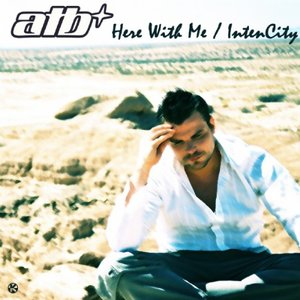 Here With Me / IntenCity