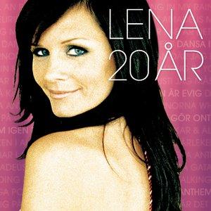 Lena 20 År