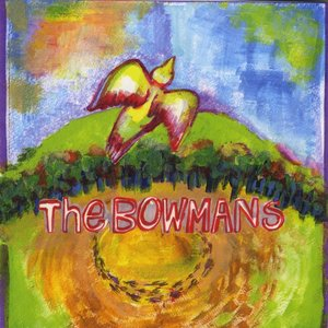 The Bowmans produced by Malcolm Burn