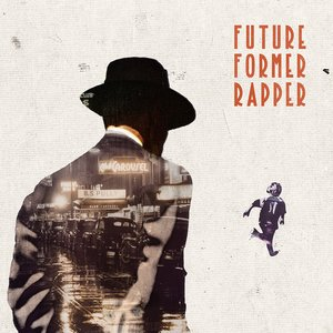 Future Former Rapper