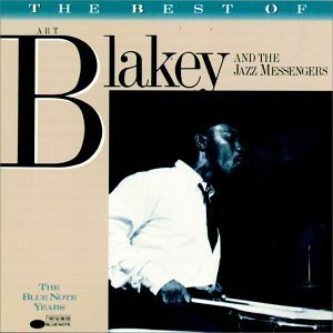 The Best of Art Blakey & The Jazz Messengers