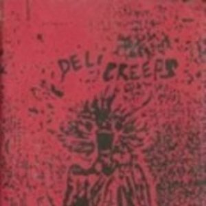 Deli Creeps (1991 Demo tape)