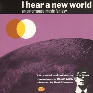 I Hear a New World (The Complete Recordings)