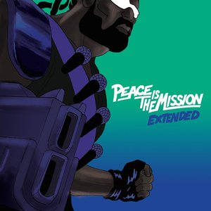 Peace Is The Mission : Extended