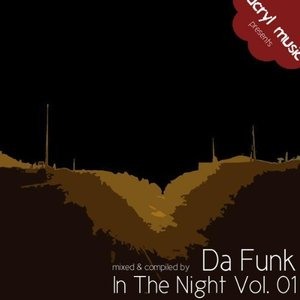 Acryl Music Pres. In The Night Vol.1 Mixed & Compiled By Da Funk