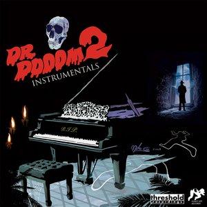 Dr. Dooom 2 Instrumentals