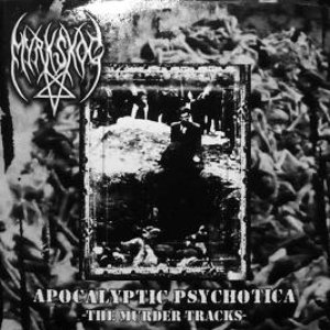 Apocalyptic Psychotica - The Murder Tape