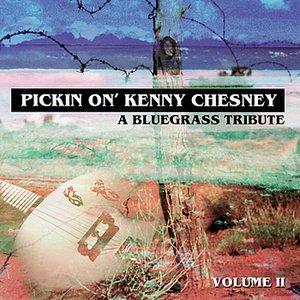 Pickin' On Kenny Chesney: A Bluegrass Tribute Volume II