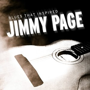 Blues That Inspired Jimmy Page