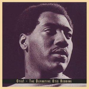 Otis! The Definitive Otis Redding