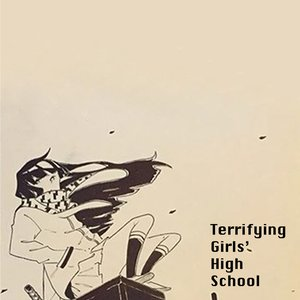 Terrifying Girls' High School
