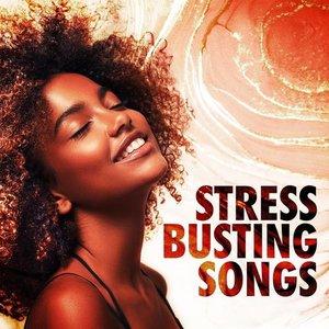Stressbusting Songs