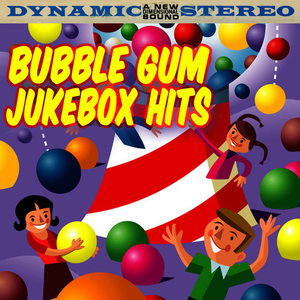Bubble Gum Jukebox Hits