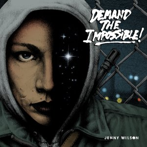 Demand The Impossible!