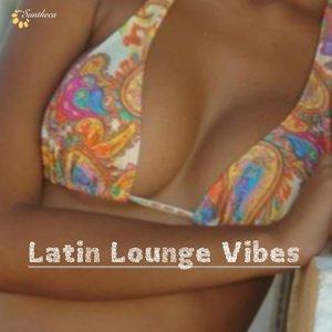 Latin Lounge Vibes