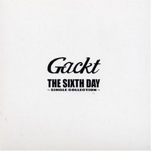 THE SIXTH DAY~SINGLE COLLECTION~