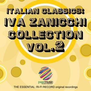 Italian Classics: Iva Zanicchi Collection, Vol. 2