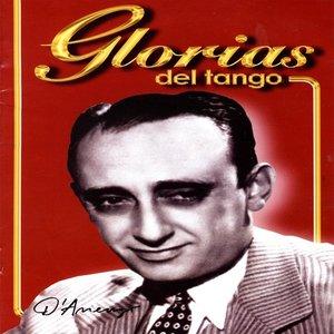 Glorias Del Tango: D'Arienzo Vol. 1