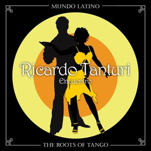 The Roots Of Tango - Encuentro