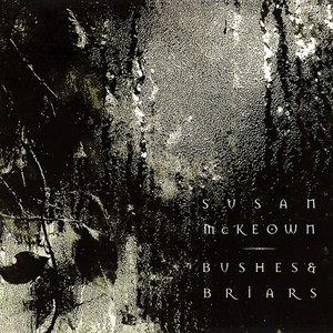 Bushes & Briars