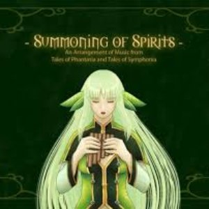 Summoning of Spirits: An Arrangement of Music from Tales of Phantasia and Tales of Symphonia