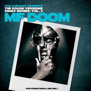 The Rough Versions Remix Series: Vol. 2 MF DOOM