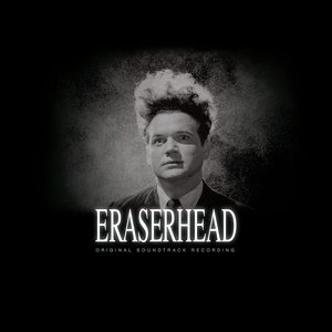 Eraserhead Soundtrack