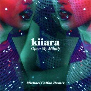 Open My Mouth (Michael Calfan Remix)