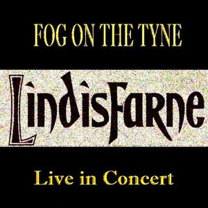 Lindisfarne Live in Concert