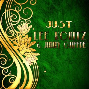 Just Lee Konitz & Jimmy Giuffre